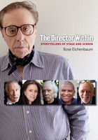 The Director Within, Rose Eichenbaum