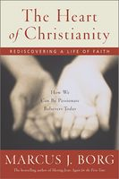 The Heart of Christianity, Marcus Borg