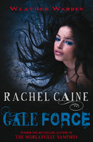Gale Force, Rachel Caine