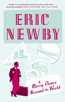 A Merry Dance Around the World With Eric Newby, Eric Newby