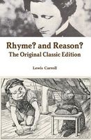 Rhyme? And Reason?, Lewis Carroll