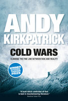 Cold Wars, Andy Kirkpatrick