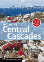 Day Hiking Central Cascades, Craig Romano