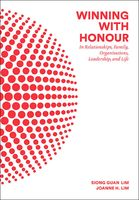 Winning with Honour, Joanne H Lim, Siong Guan Lim