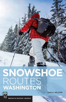 Snowshoe Routes Washington, 3rd Ed, Dan Nelson