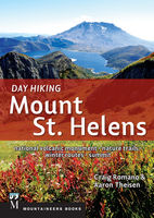 Day Hiking Mount St. Helens, Craig Romano