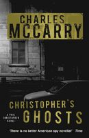 Christopher's Ghosts, Charles McCarry