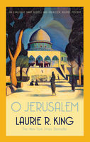 O Jerusalem, Laurie R.King