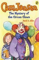 Cam Jansen: The Mystery of the Circus Clown #7, David Adler