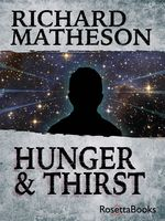 Hunger and Thirst, Richard Matheson