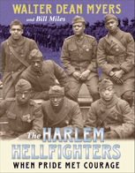 The Harlem Hellfighters, Bill Miles, Walter Dean Myers