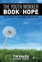The Youth Worker Book of Hope, Tim Baker