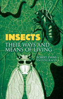 Insects, Robert Evans Snodgrass