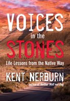 Voices in the Stones, Kent Nerburn