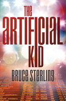 Artificial Kid, Bruce Sterling
