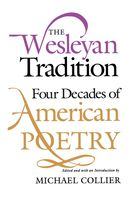 The Wesleyan Tradition, Michael Collier