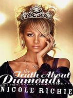 The Truth About Diamonds, Nicole Richie