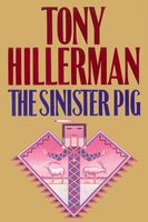 The Sinister Pig, Tony Hillerman