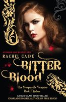 Bitter Blood, Rachel Caine