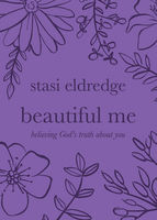 Beautiful Me, Stasi Eldredge