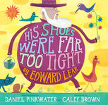 His Shoes Were Far Too Tight, Edward LEAR