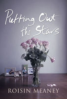 Putting Out the Stars, Roisin Meaney