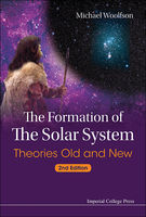 The Formation of the Solar System, Michael Woolfson