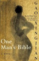 One Man's Bible, Gao Xingjian