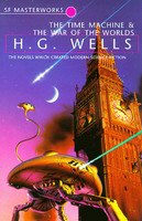 The Time Machine and the War of the Worlds, Herbert Wells