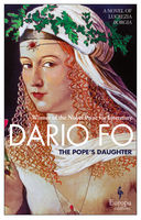 The Pope's Daughter, Dario Fo