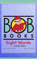 Bob Books Sight Words: Kindergarten, Lynn Maslen Kertell