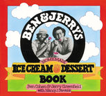Ben & Jerry's Homemade Ice Cream & Dessert Book, Ben Cohen, Jerry Greenfield, Nancy Stevens