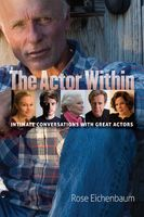 The Actor Within, Rose Eichenbaum
