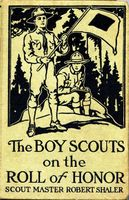 The Boy Scouts on the Roll of Honor, Robert Shaler
