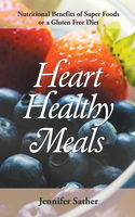Low Fat Diet Recipes: Gluten Free Recipes and Superfoods, Julianna Walts, Tabetha Cool