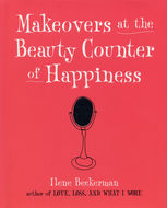 Makeovers at the Beauty Counter of Happiness, Ilene Beckerman