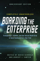 Boarding the Enterprise, David Gerrold, Robert Sawyer