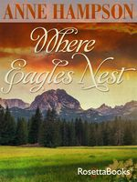 Where Eagles Nest, Anne Hampson