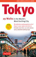 Tokyo: 29 Walks in the World's Most Exciting City, John Martin, Phyllis G. Martin