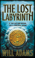 The Lost Labyrinth, Will Adams
