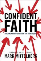 Confident Faith, Mark Mittelberg
