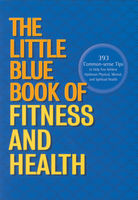 The Little Blue Book of Fitness and Health, Anthony Jarvis, Gary Savage, Sara Henry