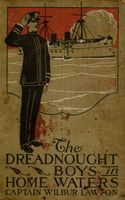 The Dreadnought Boys in Home Waters, John Henry Goldfrap