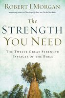 The Strength You Need, Robert Morgan