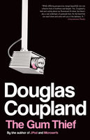 The gum thief: a novel, Douglas Coupland