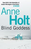 The Blind Goddess, Anne Holt