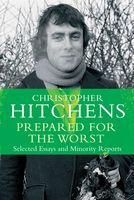 Prepared for the Worst, Christopher Hitchens