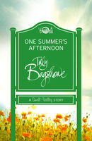 One Summer's Afternoon (Short Story): A Swell Valley Story, Tilly Bagshawe