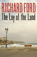 The Lay of the Land, Richard Ford