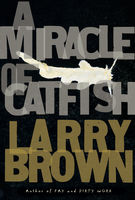 Miracle of Catfish, Larry Brown